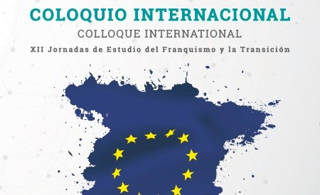 COLOQUIO INTERNACIONAL: 40º ANIVERSARIO DE LA APERTURA DE NEGOCIACIONES ESPAÑA-CEE. 1979-2019
