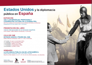 EXPOSICIÓN EEUU Y LA DIPLOMACIA PÚBLICA EN ESPAÑA